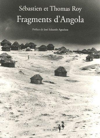 Fragments d'Angola par Sébastien Roy, José Eduardo Agualusa