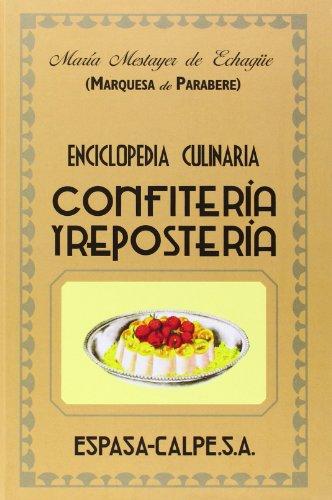Confitería y repostería (GASTRONOMIA) por Marquesa de Parabere