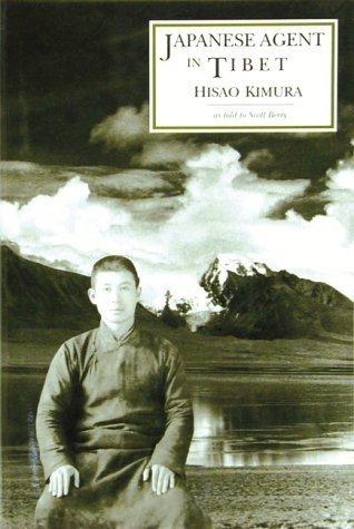 Japanese Agent in Tibet by Hisao Kimura (1990-04-01)
