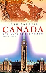 Canada: Pathways To The Present