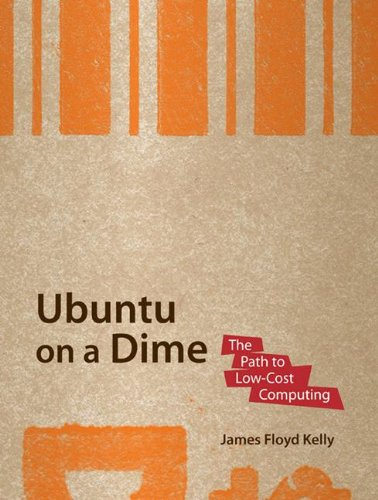 Ubuntu on a Dime: The Path to Low-Cost Computing