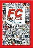 FC - Der Film