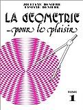 """Afficher """"La Géométrie... Pour le plaisir n° 1 La Géometrie... Pour le plaisir"""""""