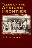 Tales of the African Frontier