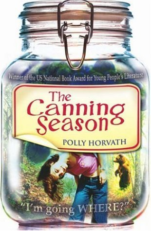 The Canning Season by Polly Horvath (2006-07-03)