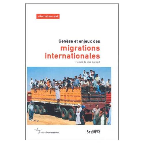 Genèse et enjeux des migrations internationales : Points de vue du Sud