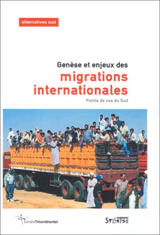 Genèse et enjeux des migrations internationales : Points de vue du Sud