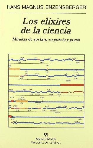 Los elixires de la ciencia (Panorama de narrativas) por Hans Magnus Enzensberger