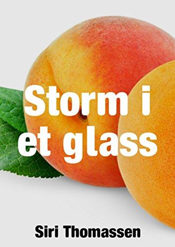 Storm i et glass (Norwegian Edition) por Siri Thomassen