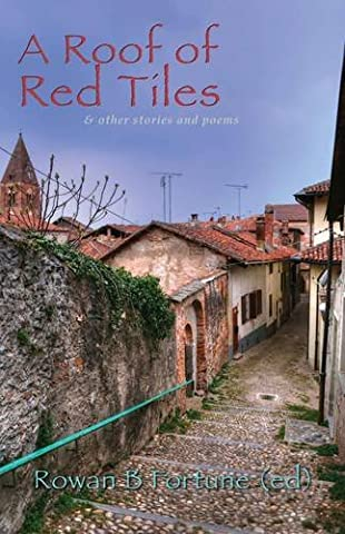Roof of Red Tiles and Other Stories and Poems