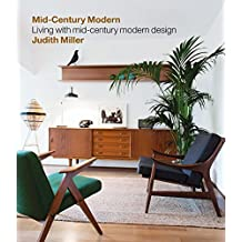 Miller's Mid-Century Modern: Living with Mid-Century Modern Design (English Edition)