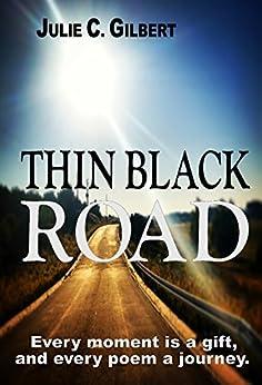 Thin Black Road (English Edition) par [Gilbert, Julie C.]