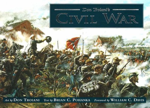 Don Troiani's Civil War por Don Troiani, Brian C. Pohanka