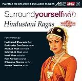 Surround Yourself  Ith Hindustani Ragas