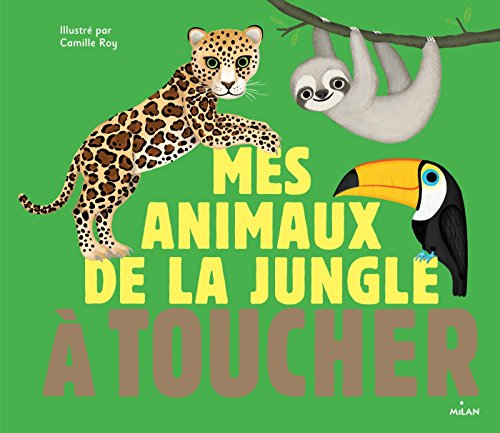 Mes animaux de la jungle à toucher
