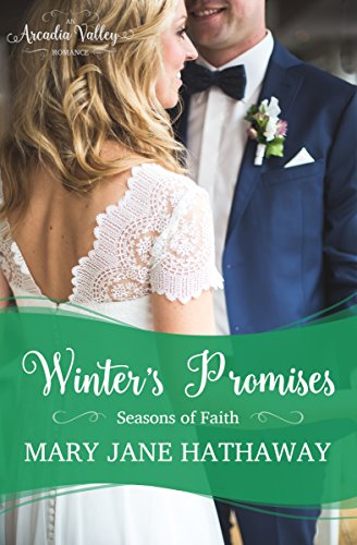 Winter's Promises: Seasons of Faith Book Three (Arcadia Valley Romance14) (English Edition)