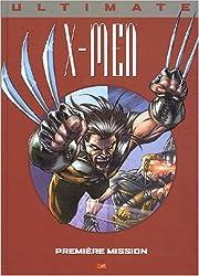 X-Men, Tome 2 : Première mission