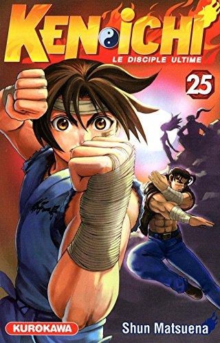 Kenichi - Le disciple ultime Vol.25 par MATSUENA Shun