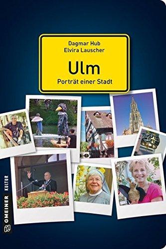 Ulm - Porträt einer Stadt (Stadtporträts im GMEINER-Verlag) by Dagmar Hub (2015-10-07)