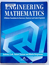 Engineering Mathematics: A Modern Foundation For Electronic, Electrical and Control Engineers