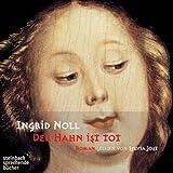 Der Hahn ist tot von Ingrid Noll