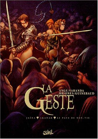 La Geste des Chevaliers Dragons : Coffret en 3 volumes : Tome 1, Jaïna ; Tome 2, Akanah ; Tome 3, Le Pays de non-vie