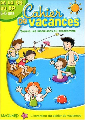 Cahier de vacances de la GS au CP 5-6 ans