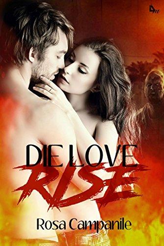 Die Love Rise di [Campanile, Rosa]