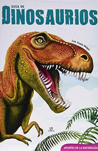 Guía de Dinosaurios (Apuntes de la Naturaleza)
