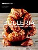 Bollería / Bakery: Hecha en casa y con el sabor de siempre / Homemade and Always Taste