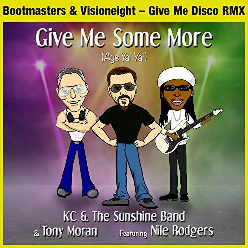 Give Me Some More (Aye Yai Yai) Give Me Disco RMX