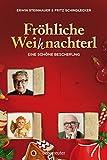 Erwin Steinhauer ´Fröhliche Weihnachterl: Eine schöne Bescherung´ bestellen bei Amazon.de