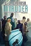 Intruder (Foreigner Novels)