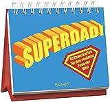 Superdad: 40 Powerkarten für den coolsten Papa der Welt: Mit 40 Postkarten zum Heraustrennen