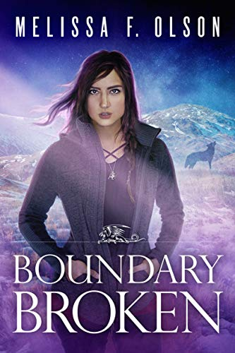 Boundary Broken (Boundary Magic Book 4) by [Olson, Melissa F.]