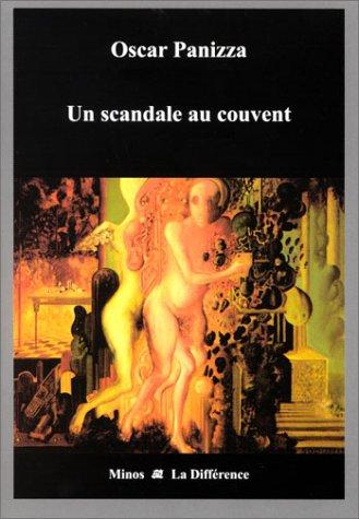 Un scandale au couvent par Oscar Panizza