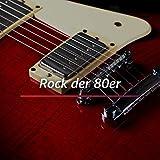 Rock der 80er