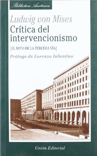 Crítica del intervencionismo por Ludwig von Mises