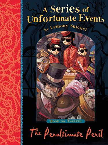 A Series of Unfortunate Events 12. The Penultimate Peril Klassisches 12