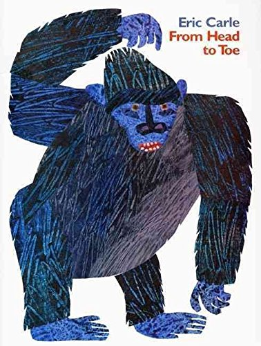[(From Head to Toe)] [By (author) Eric Carle ] published on (October, 1999)