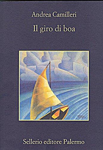 Il giro di boa (Il commissario Montalbano Vol. 7)