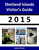 Shetland Islands Visitor's Guide 2015