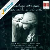 Gioacchino Rossini: Petite messe solennelle (Beck)