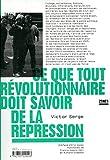 Ce que tout révolutionnaire doit savoir de la répression