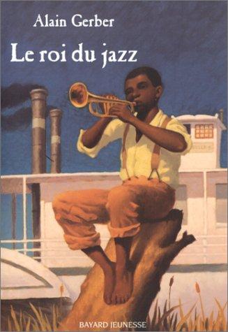 Le roi du jazz par Alain Gerber