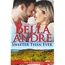 Sweeter Than Ever: The Sullivans (Honeymoon Novella) (Kindle Single) (English Edition)