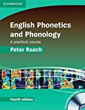 English Phonetics and Phonology Fourth Edition: Paperback