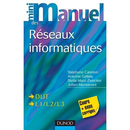 Mini-manuel des réseaux informatiques