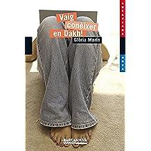 Vaig conèixer en Dakh! (Llibres Infantils I Juvenils - Antaviana - Antaviana Blava)