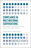 Compliance in Multinational Corporations: Business Risks in Bribery, Money Laundering, Terrorism Financing and Sanctions (Emerald Points)